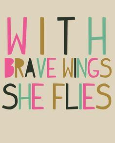 Brave wings.