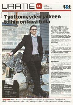 """Jarmo Koivusaaren työllistymistarina """"Työttömyyden jälkeen töihin on kiva tulla"""". Uratie / tekniikka&talous 3.10.2014 s. 1."""