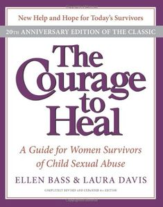Bestseller books online The Courage to Heal 4e: A Guide for Women Survivors of Child Sexual Abuse 20th Anniversary Edition Ellen Bass, Laura Davis  http://www.ebooknetworking.net/books_detail-0061284335.html