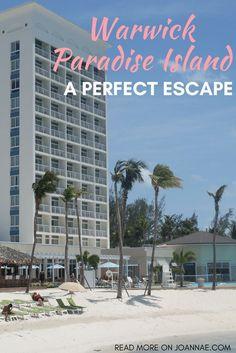 Why the Warwick Paradise Island Resort is the Perfect Escape - Joanna E Bahamas Island, Island Resort, Island Beach, Bahamas Vacation, Vacation Trips, Beach Vacations, Usa Travel, Travel Tips, Travel Guides