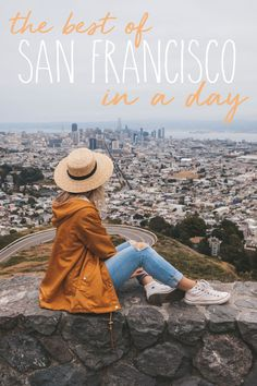 The Best of San Francisco in a Day