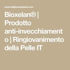 Bioxelan®   Prodotto anti-invecchiamento   Ringiovanimento della Pelle IT