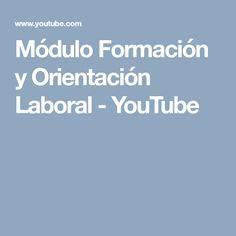 Módulo Formación y Orientación Laboral - YouTube