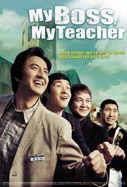 Watch My Boss My Teacher Movie. Doo-sik (JUNG Jun-ho), the number two of a leading gang, the D-Dogs, is full of ambition and expectation, for his once in a life time opportunity to be back to school not as a student, not ...