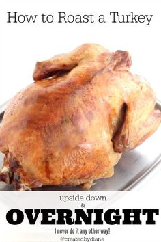 This is the easiest and most efficient way to roast a turkey, it is slow roasted and delicious. It allows you to concentrate on other items before serving dinner and you can use your oven for other items, which is great for Holiday meals.