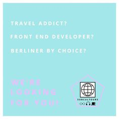 NEW Year  NEW Power  NEW Adventures! You love programming  traveling  and you are #Berlinerby Choice? Then this post is for YOU!  We are looking for a passionate #traveler and #FrontEndDeveloper ASAP! You have #drive and #motivation to be part of an incredible team and set up an #international online platform with us that connects interNational travelers with the #artists and #creative entrepreneurs of countries worldwide to exchange #visions #inspirations and #lifestories learn from each…