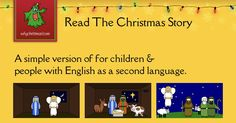 A simple version of The Christmas Story that's easy to read and understand.