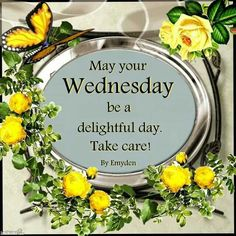 Have a Delightful Wednesday!