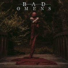 Bad Omens - Bad Omens (2016)