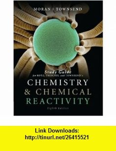 Study Guide for Chemistry and Chemical Reactivity, 8th (9781111426996) Michael J. Moran, John Townsend , ISBN-10: 1111426996  , ISBN-13: 978-1111426996 ,  , tutorials , pdf , ebook , torrent , downloads , rapidshare , filesonic , hotfile , megaupload , fileserve