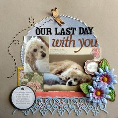 Image result for beautiful moments with dog scrapbooking