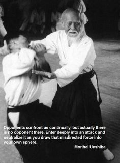 Aikido wisdom from master Ueshiba Master Self-Defense to Protect. Best Picture For Martial Arts Qu Aikido Martial Arts, Martial Arts Quotes, Martial Artists, Warrior Spirit, Warrior Quotes, Wisdom Quotes, Quotes To Live By, Life Quotes, Judo