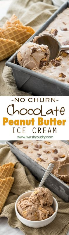 The easiest 5 ingredient, No Churn, Chocolate Peanut Butter Ice Cream! So creamy and delicious!
