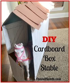 DIY Cardboard Box Stable to fit American Girl Horse. My little girl loves it.