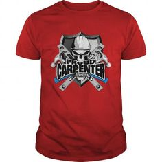 Proud carpenters shirts for who love Woodworking LIMITED TIME ONLY. ORDER NOW if you like, Item Not Sold Anywhere Else. Amazing for you or gift for your family members and your friends. Thank you! #carpenter #shirts