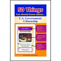 50 THINGS YOU SHOULD KNOW ABOUT US GOVERNMENT CITIZENSHIP