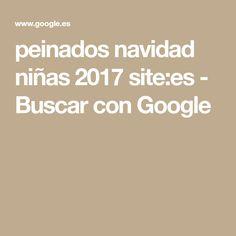 peinados navidad niñas 2017 site:es - Buscar con Google