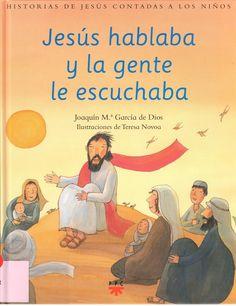 Jesús hablaba y la gente escuchaba