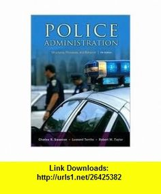 Police Administration Structures 7th (seventh) edition Text Only Charles R. Swanson ,   ,  , ASIN: B004OYOI6K , tutorials , pdf , ebook , torrent , downloads , rapidshare , filesonic , hotfile , megaupload , fileserve