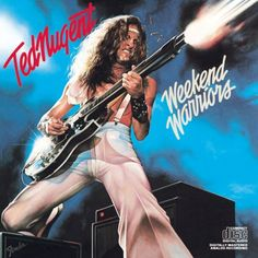 Ted Nugent Weekend Warriors Album Cover