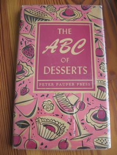 The ABC of Desserts  PETER PAUPER PRESS 1958