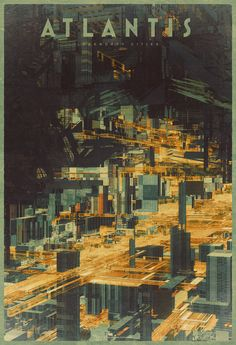 """Atlantis"" from the Legendary Cities series by Atelier Olschinsky"