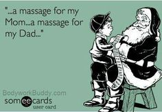 The best gift from Santa for anyone! A massage! Gift certificates are Easy, stress free, and loved by most who receive them.
