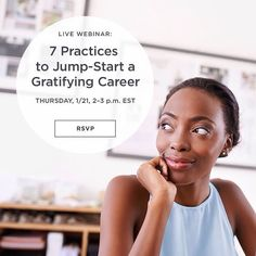 Career Game Changer Alert: Jump-Start a Gratifying Career  Join us TOMORROW for a free live #webinar about the 7 practices you can integrate right now that will help you excel in your career keeping you focused healthy and with your eye on the prize. (#RSVP at the link in our bio)  #gratify #success #startup #selfemployed #worklife #freelancing #freewebinar #education #careeradvice #healthy #careergoals #goals #worklifebalance #linkinbio #training #mindset #learning.