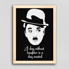 Poster Citação Charlie Chaplin - A day without laughter is a day wasted - comprar online Charlie Chaplin, Poster Home, Tupac Art, Wall Decor Amazon, Marilyn Monroe Art, Star Art, Pencil Portrait, Silent Film, Illustrations And Posters