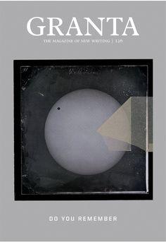 Granta 126: do you remember | Archive | Granta Magazine