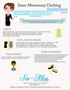 Sister Missionary Clothing Guideline Infographic; This can be appropriately used for nearly any public appearances.  And you can still be attractively dressed, ladies!