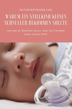 Pacifier - yes or no? What do you have to consider? - Pacifier – yes or no? What do you have to consider? Mama Baby, Baby Massage, Kids Fashion Boy, Baby Kind, Mother And Child, Baby Feeding, Kids And Parenting, Children, Diaper Change