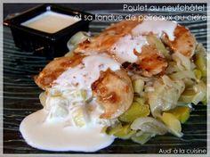 """750g vous propose la recette """"Poulet au Neufchâtel et sa fondue de poireaux au cidre"""" publiée par Aude à la cuisine."""