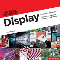 Display: 2-D and 3-D Design for Exhibitions, Galleries, Museums, Trade Shows $21.00