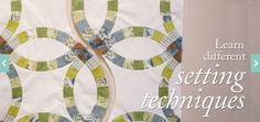 The Classic Double Wedding Ring, a Craftsy Quiltmaking Class