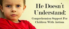comprehension tips for children with autism