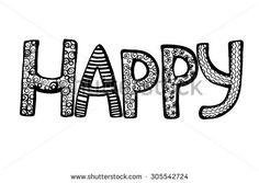 Happy. Decorative monochrome ornamental hand drawn inscription