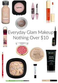 Everyday Glam Makeup   Nothing Over $10