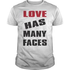 Love Has Many Faces T-Shirts, Hoodies. VIEW DETAIL ==► https://www.sunfrog.com/LifeStyle/Love-Has-Many-Faces-White-Guys.html?id=41382