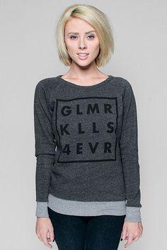 Girls GLMR KLLS 4EVR Sweatshirt (Glamour Kills)