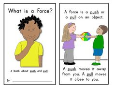What Is A Force? (Science Reader on Push and Pull); black and white plus colored versions included. $