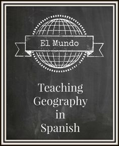 Debbie's Spanish Learning: Teaching Geography in Spanish