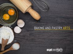Baking and Pastry Arts Education: What are the Benefits?