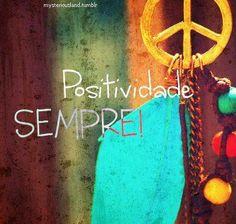 Positividade  ;*