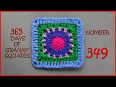 365 Days of Granny Squares Number 349 - YouTube