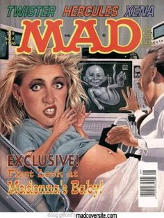 Madonna is listed (or ranked) 1 on the list The Best Mad Magazine Covers Madonna Movies, Madonna Albums, Mad Magazine, Magazine Covers, People Magazine, Elvis Presley Songs, Mad World, You Mad, Comic Covers