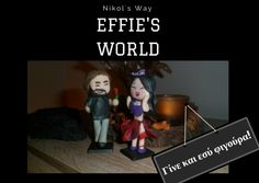 Effie's World Part 3