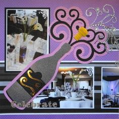 Scrapbook page - Wedding Reception page  with a Champagne Bottle from Cricut cartridge Divine Wedding - from Wedding Album 1
