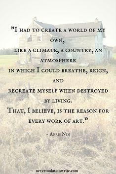 Anais Nin - Why I Write #quotes #writing
