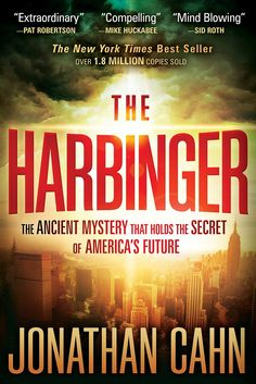Amazon.com: The Harbinger: The Ancient Mystery That Holds the Secret of America's Future (8582080999990): Jonathan Cahn: Books